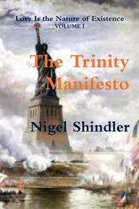 The Trinity Manifesto