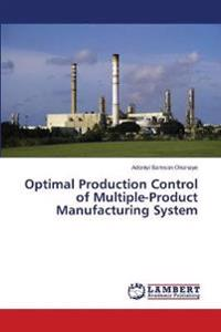 Optimal Production Control of Multiple-Product Manufacturing System