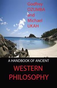 A Handbook of Ancient Western Philosophy