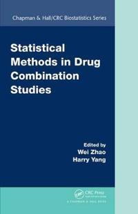 Statistical Methods in Drug Combination Studies