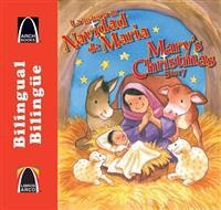 La Historia de Navidad de Mar-A/Mary's Christmas Story