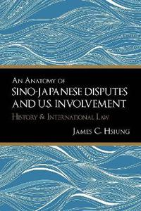 An Anatomy of Sino-Japanese Disputes and U.S. Involvement