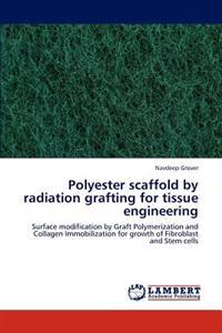 Polyester Scaffold by Radiation Grafting for Tissue Engineering