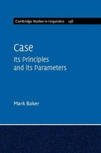 Case - its principles and its parameters