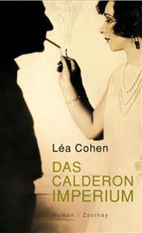 Das Calderon Imperium