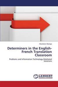 Determiners in the English-French Translation Classroom