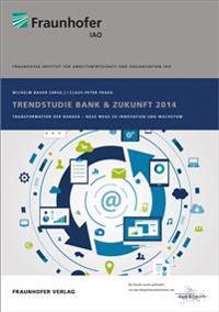Trendstudie Bank & Zukunft 2014