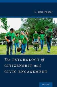 The Psychology of Citizenship and Civic Engagement