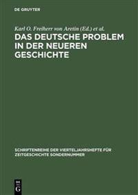 Das Deutsche Problem in Der Neueren Geschichte