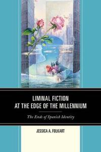Liminal Fiction at the Edge of the Millennium
