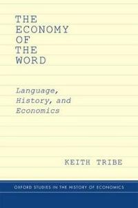 The Economy of the Word