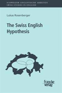 The Swiss English Hypothesis