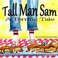 Tall Man Sam