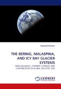 The Bering, Malaspina, and Icy Bay Glacier Systems