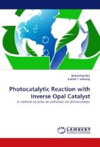 Photocatalytic Reaction with Inverse Opal Catalyst