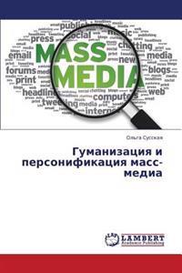 Gumanizatsiya I Personifikatsiya Mass-Media
