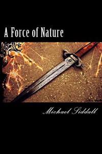 A Force of Nature: The Legend of Thomas Flynn