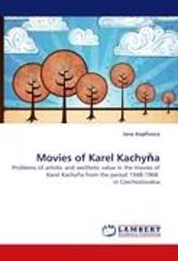 Movies of Karel Kachy a