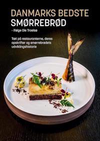 Danmarks bedste smørrebrød - ifølge Ole Troelsø