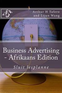 Business Advertising - Afrikaans Edition: Sluit Lesplanne