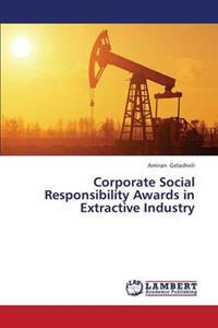 Corporate Social Responsibility Awards in Extractive Industry