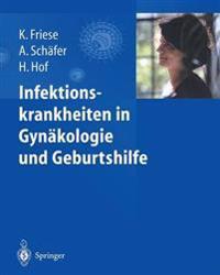 Infektionskrankheiten in Gyn kologie Und Geburtshilfe