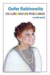 Gofer Rabinowitz: Cullers-Mudes-Phealings