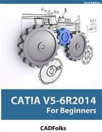 Catia V5-6r2014 for Beginners
