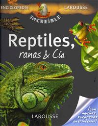 Reptiles, ranas y cia / Reptiles, Frogs and Co