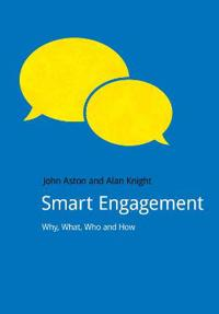 Smart Engagement: Why, What, Who and How