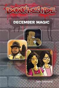 Dockside: December Magic (Stage 3 Book 20)