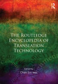 The Routledge Encyclopedia of Translation Technology