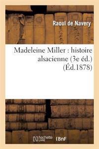 Madeleine Miller: Histoire Alsacienne (3e Ed.)