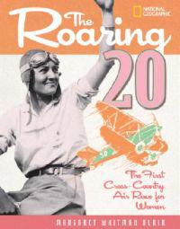 The Roaring 20: The First Cross-Country Air Race for Women