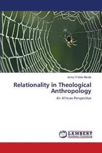 Relationality in Theological Anthropology