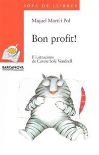 Bon profit! ; Per molts anys!