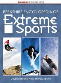 Berkshire Encyclopedia of Extreme Sport