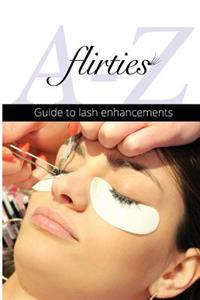 Flirties - A-Z Guide to Lash Enhancements