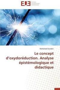 Le Concept D Oxydor�duction. Analyse �pist�mologique Et Didactique