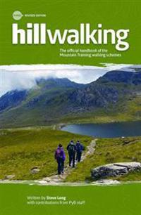 Hillwalking - the official handbook of the mountain training walking scheme