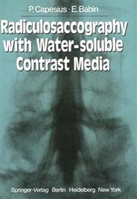 Radiculosaccography with Water-soluble Contrast Media