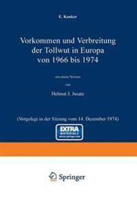 Vorkommen Und Verbreitung Der Tollwut in Europa Von 1966 Bis 1974