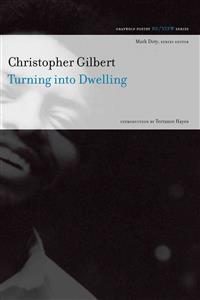 Turning Into Dwelling: Poems