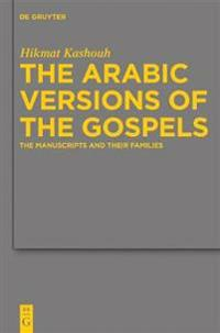 The Arabic Versions of the Gospels