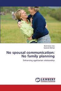No Spousal Communication