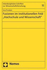 Fusionen Im Institutionellen Feld 'Hochschule Und Wissenschaft'