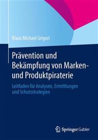 Prävention und Bekämpfung von Marken- und Produktpiraterie