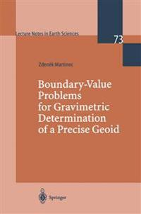 Boundary-Value Problems for Gravimetric Determination of a Precise Geoid