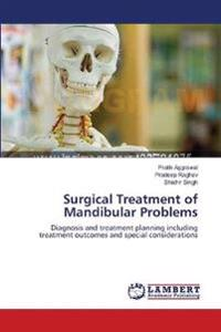 Surgical Treatment of Mandibular Problems