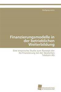 Finanzierungsmodelle in Der Betrieblichen Weiterbildung